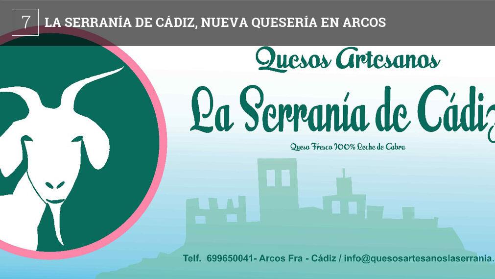 Arcos acoge una nueva fábrica de quesos artesanales. Por el momento sólo elaboran quesos frescos a partir de leche de cabra payoya. Los productos se pueden comprar en varios puntos de Arcos y de la ciudad de Cádiz.